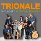 Trionale Unplugged