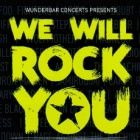 We Will Rock You - Rock Party im Pott!